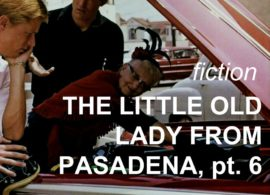 The Little Old Lady from Pasadena, pt. 6